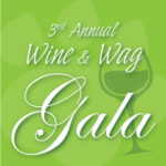 Learn more about this year's Wine & Wag Gala fundraiser!